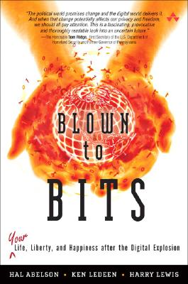 Blown to Bits By Abelson, Hal/ Ledeen, Ken/ Lewis, Harry